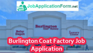 burlington coat factory job application form 2018