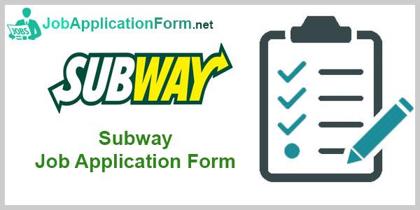 Subway Job Application Form 2017 | Jobapplicationform.net
