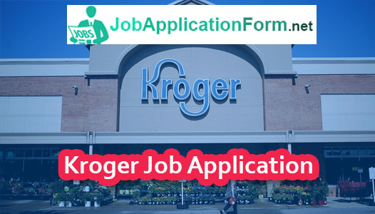 Kroger Job Application Online