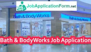 Bath And Body Works Job Application Form 2019
