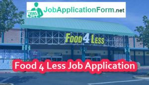 Food-4 Less Job Application Form