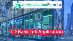 TD-Bank Job Application Form