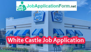 White Castle Job Application Form