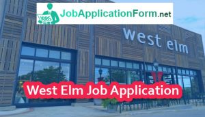 West Elm Application Online & PDF 2019 | Careers, How to