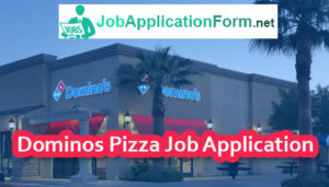 Dominos Pizza Job Application Online
