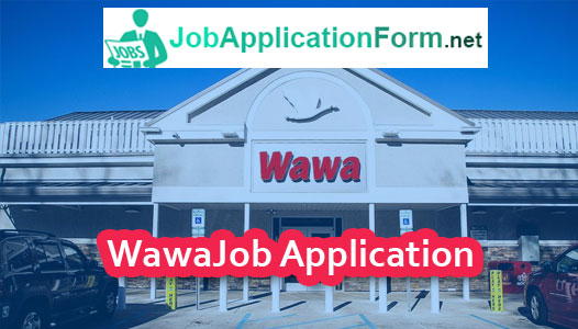 Wawa Application Online