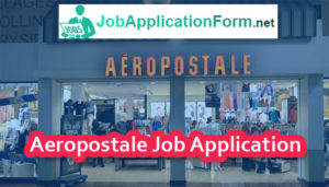 Aeropostale Job Application Form