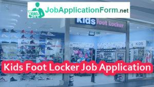 Kids Foot Locker Job Application Form