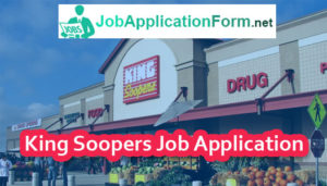 King Soopers Job Application Form