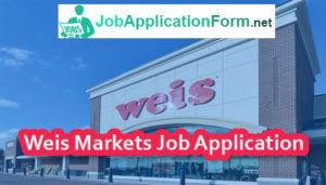 Weis Markets Job Application Form
