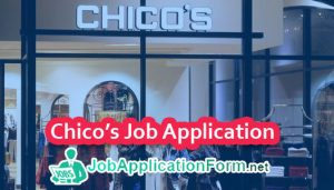 Chico's Job Application Form
