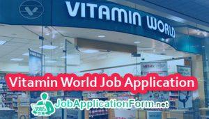 Vitamin World Job Application Form