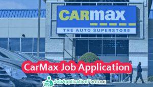CarMax Job Application Form
